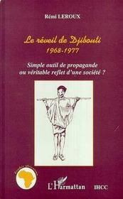 Le Reveil De Djibouti 1968-1977 ; Simple Outil De Propagande Ou Veritable Reflet D'Une Societe? - Intérieur - Format classique