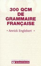 300 Qcm De Grammaire Francaise - Intérieur - Format classique