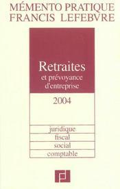 Memento retraites et prevoyance d'entreprise 2004-2005 - Intérieur - Format classique