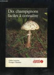 Dix champignons faciles - Couverture - Format classique
