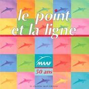 Maaf Le Point Et La Ligne - Maaf 50 Ans - Intérieur - Format classique