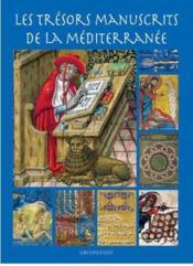 Les trésors manuscrits de la Méditerranée - Couverture - Format classique