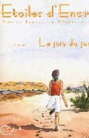 Etoiles D'Encre T.15-16 ; La Joie Du Jeu - Intérieur - Format classique