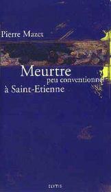 Meurtre Peu Conventionnel A Saint-Etienne - Intérieur - Format classique