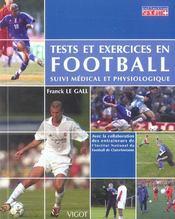 Tests et exercices en football ; suivi médical et physiologique - Intérieur - Format classique