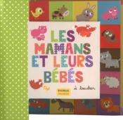 Les mamans et leurs bébés - Couverture - Format classique