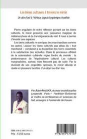 Biens culturels à travers le miroir ; un clin d'oeil à l'Afrique depuis longtemps chosifiée - 4ème de couverture - Format classique