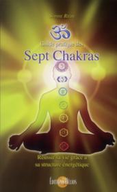 Guide pratique des sept chakras - Couverture - Format classique