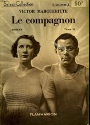 Le Compagnon. Tome 2. Collection : Select Collection N° 52 . - Couverture - Format classique