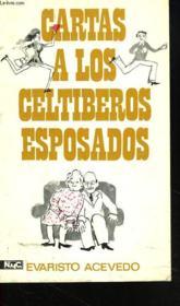 Cartas A Los Celtiberos Esposados - Couverture - Format classique