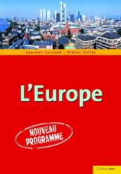 Vente livre :  Géodynamique continentale de l'Europe  - Laurent Carroue - Didier Collet