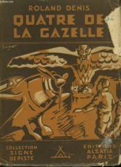 Quatre De La Gazelle - Couverture - Format classique