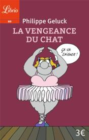 Vente  Le Chat ; la vengeance du chat  - Philippe Geluck