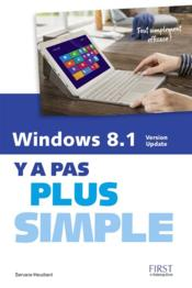 Vente livre :  Y A PAS PLUS SIMPLE ; Windows 8.1 ; version update  - Servane Heudiard