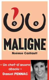 Vente  Maligne  - Noemie Caillault