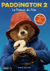 Vente  Paddington T.2 ; le roman du film  - Collectif