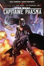 Vente livre :  Star Wars ; Capitaine Phasma  - Kelly Thompson - Marco Checchetto