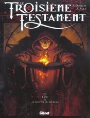 Le troisième testament t.3 ; Luc ou le souffle du taureau - Intérieur - Format classique