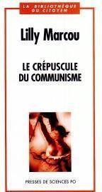 Le crépuscule du communisme - Couverture - Format classique