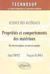 Sciences Des Materiaux Proprietes Et Comportements Des Materiaux Du Microscopique Au Macroscopique - Intérieur - Format classique
