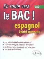 En route vers le bac ; espagnol ; spécial grammaire (2e édition) - Intérieur - Format classique