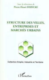 Structure Des Villes ; Entreprises Et Marches Urbains - Intérieur - Format classique