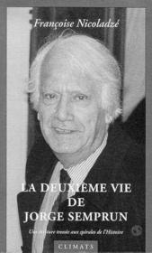 La Deuxieme Vie De Jorge Semprun - Couverture - Format classique