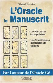 L'oracle, le manuscrit ; le livre - Couverture - Format classique