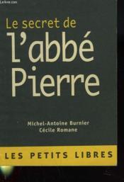 Le Secret De L'Abbe Pierre - Couverture - Format classique