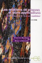 Les relations de phases et leurs applications ; des sciences de la terre aux matériaux - Couverture - Format classique