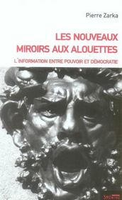 Les nouveaux miroirs aux alouettes - Intérieur - Format classique