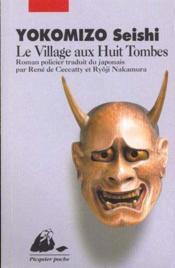 Le village aux huit tombes - Couverture - Format classique
