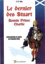 Le dernier des Stuart ; Bonnie Prince Charlie - Intérieur - Format classique