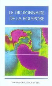 Le dictionnaire de la polypose - Intérieur - Format classique