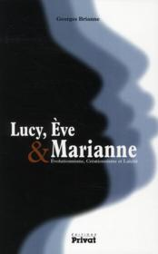 Lucy, Eve, Marianne  - Georges Brianne