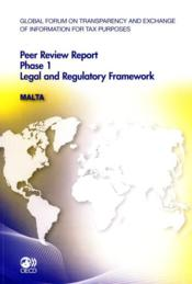 Vente livre :  Peer review report phase 1 ; legal and regulatory framework : Malta  - Collectif