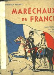 Les Marechaux De France. - Couverture - Format classique