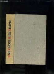 Une Chose Bien Simple. Nouvelles Sovietiques. - Couverture - Format classique