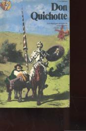 L'Ingenieux Hidalgo - Don Quichotte De La Manche - Couverture - Format classique