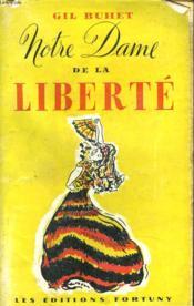 Notre Dame De La Liberte - Couverture - Format classique