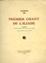 PREMIER CHANT DE L'ILIADE. FRAGMENT. Edition originale. - Couverture - Format classique