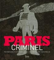 Paris criminel  - Murielle Neveux
