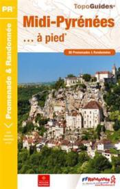 Midi-pyrénées... à pied (édition 2014) - Couverture - Format classique