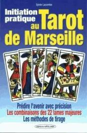Vente  Initiation pratique au tarot de Marseille  - Sylvie Lacombe