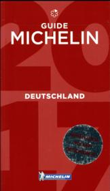 Vente livre :  GUIDE ROUGE ; Deutschland  - Collectif Michelin