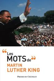Vente livre :  Les mots de Martin Luther King  - Martin Luther King