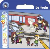 Vente  Le train  - Stephanie Ledu - Alice Le Henand - Fabrice Mosca