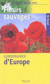 Fleurs sauvages communes d'Europe  - Wolfgang Hensel