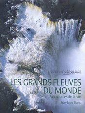 Les Grands Fleuves Du Monde - Intérieur - Format classique