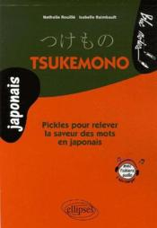 Tsukemono Pickles Pour Relever La Saveur Des Mots En Japonais - Couverture - Format classique